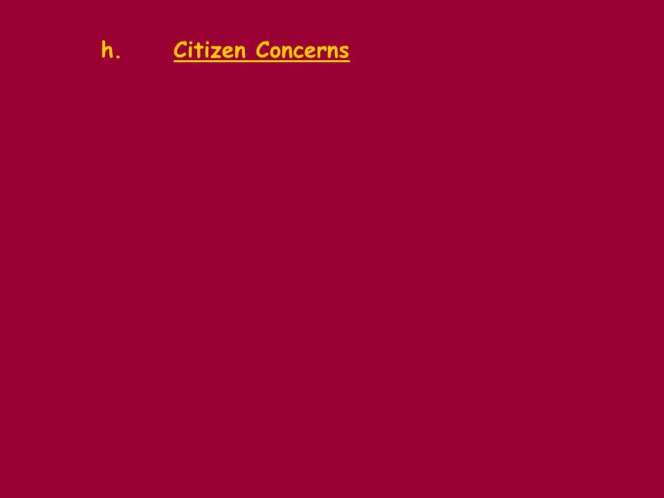 h. Citizen Concerns