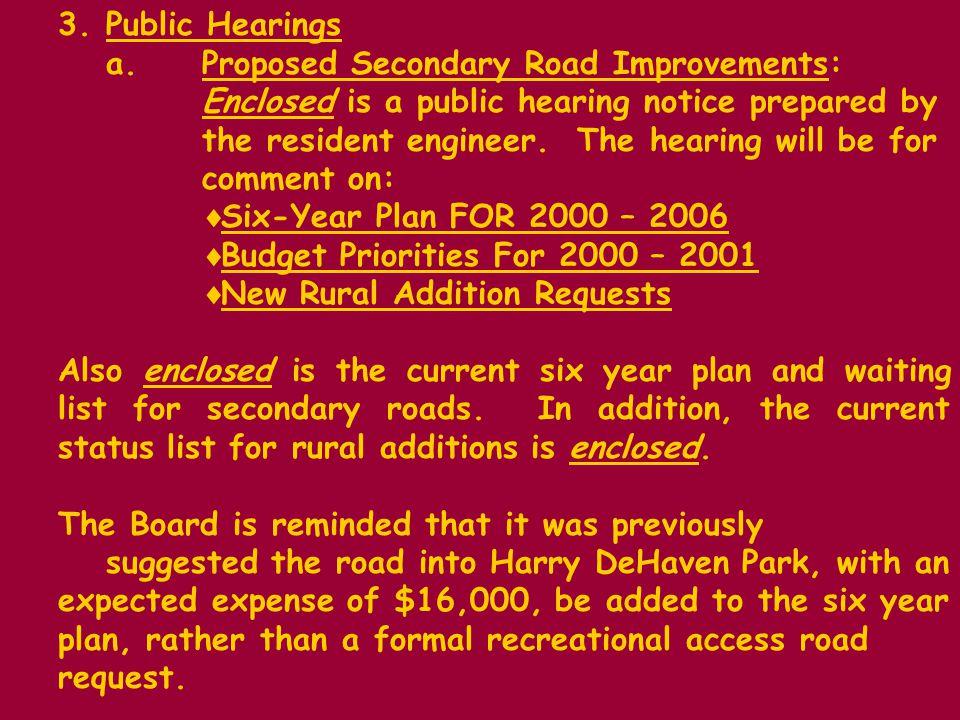 2.Speed Limit Postings, Rt.807, Hatcher Road 3.Guardrail Request, Rt.