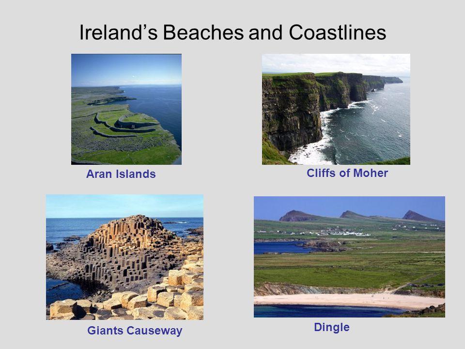 Irelands Beaches and Coastlines Aran Islands Cliffs of Moher Giants Causeway Dingle