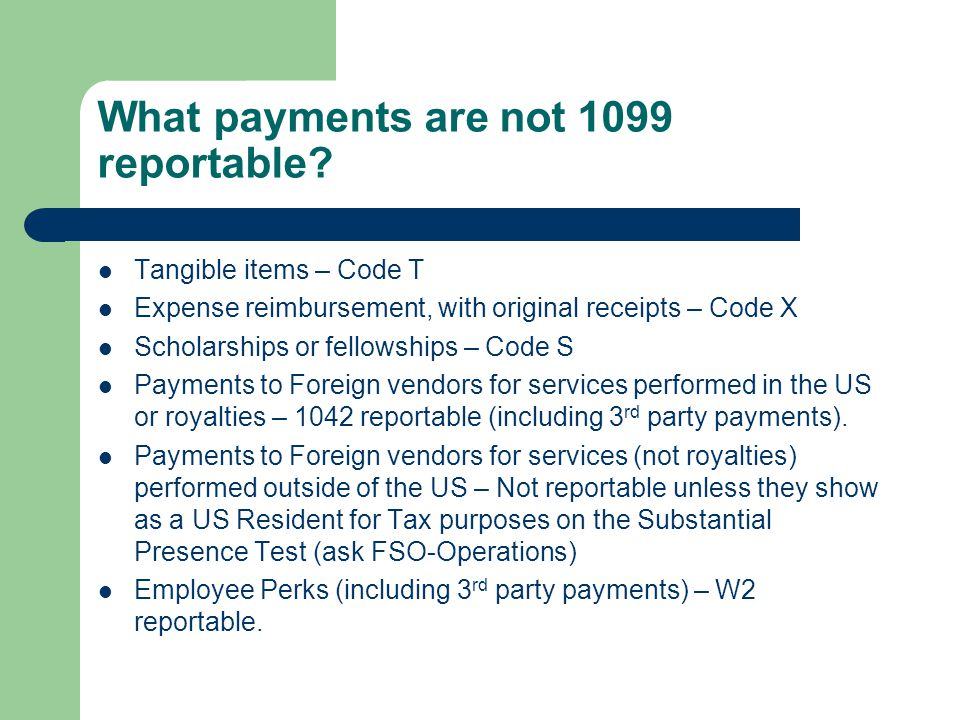 What payments are not 1099 reportable.