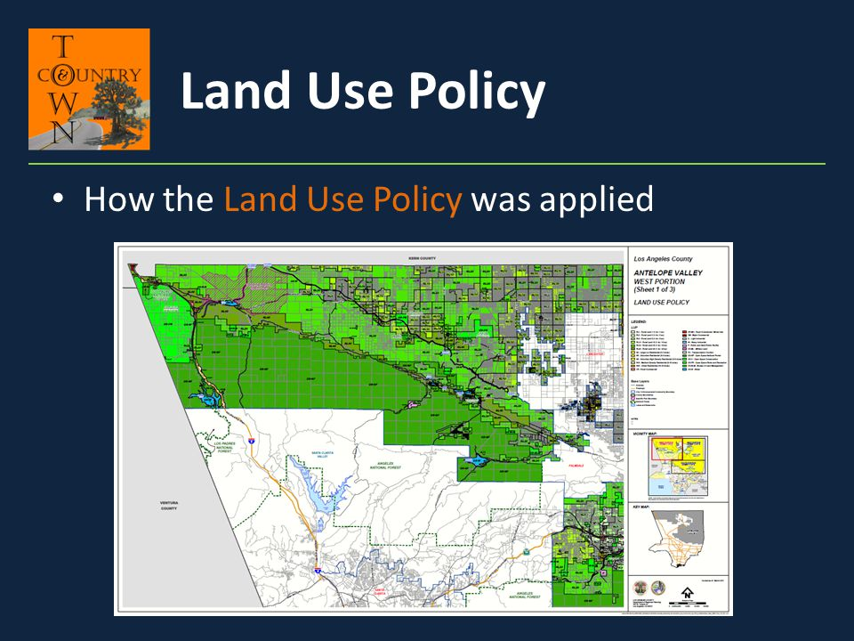 How the Land Use Policy was applied Land Use Policy