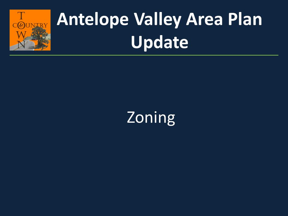 Zoning Antelope Valley Area Plan Update
