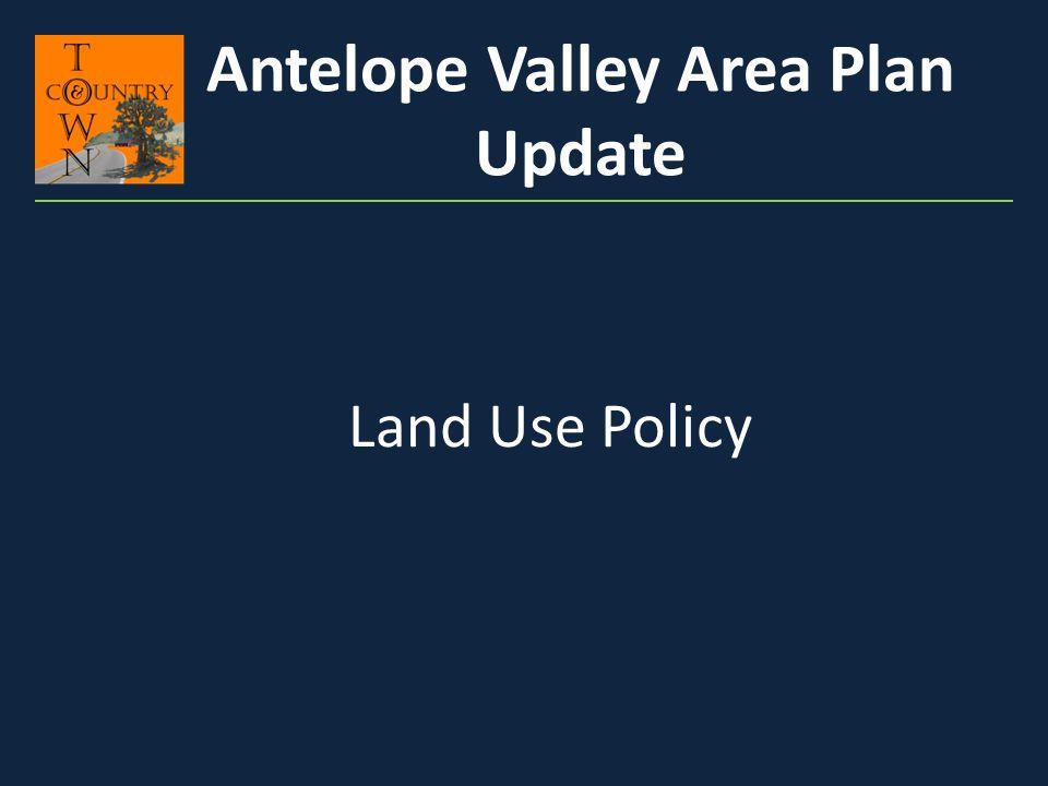 Zoning Antelope Valley Area Plan Update