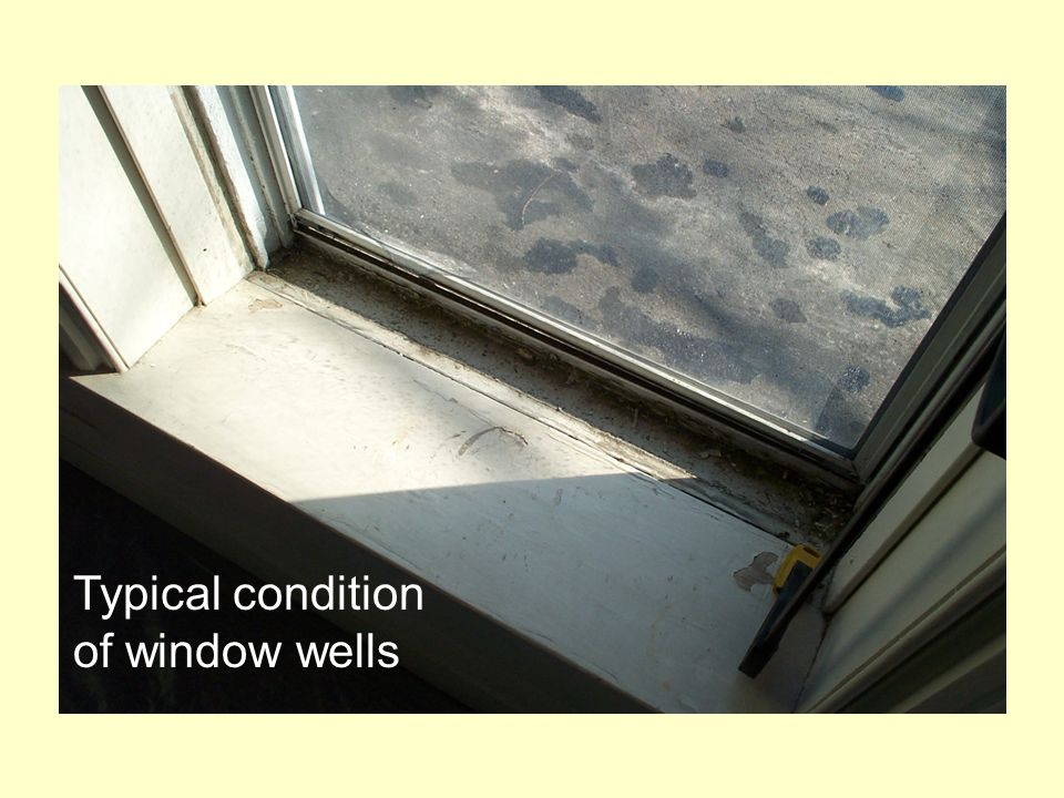 Typical condition of window wells
