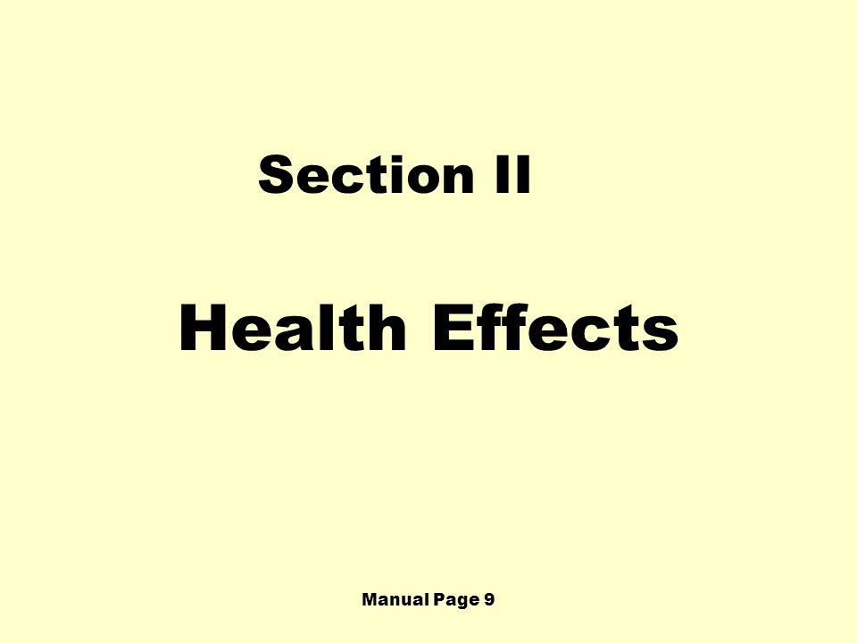 Manual Page 9 Section II Health Effects