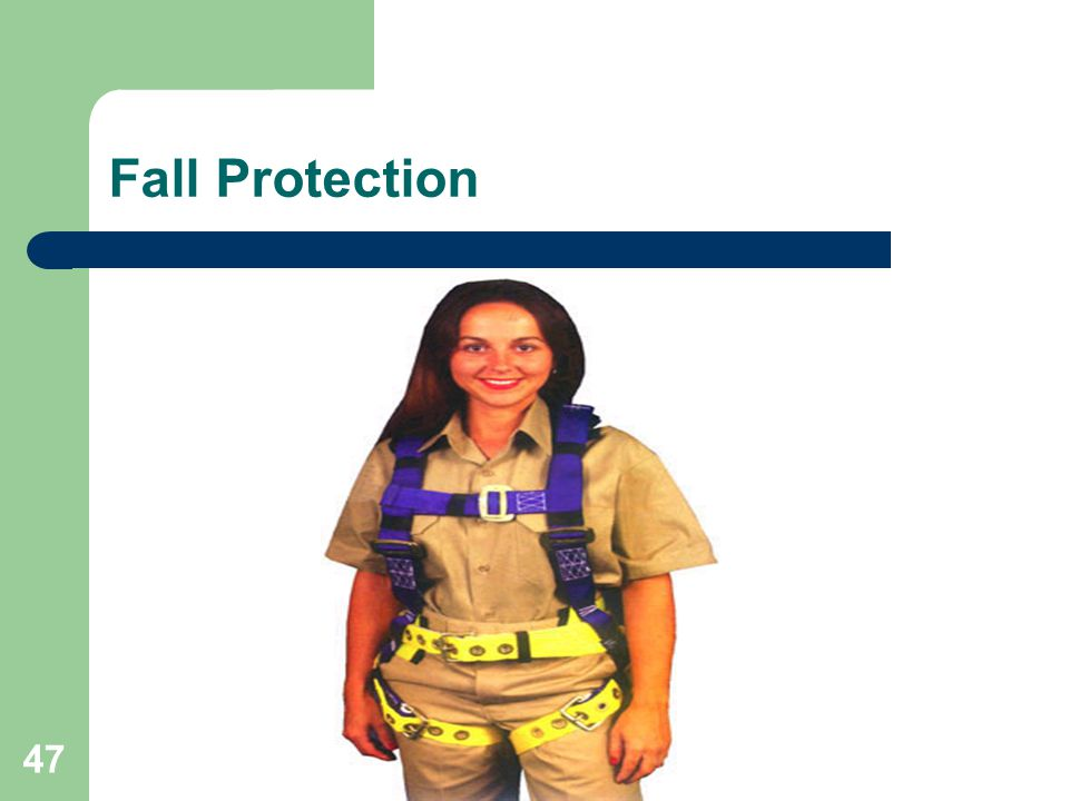47 Fall Protection