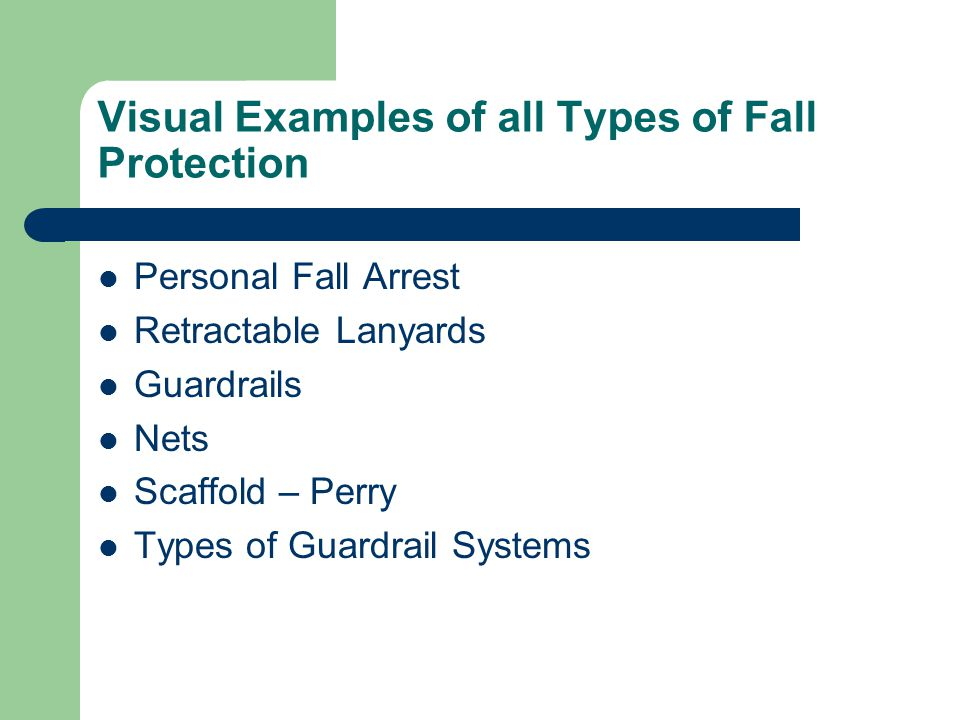 Visual Examples of all Types of Fall Protection Personal Fall Arrest Retractable Lanyards Guardrails Nets Scaffold – Perry Types of Guardrail Systems
