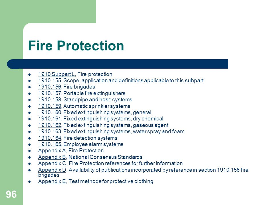 96 Fire Protection 1910 Subpart L, Fire protection 1910 Subpart L 1910.155, Scope, application and definitions applicable to this subpart 1910.155 191