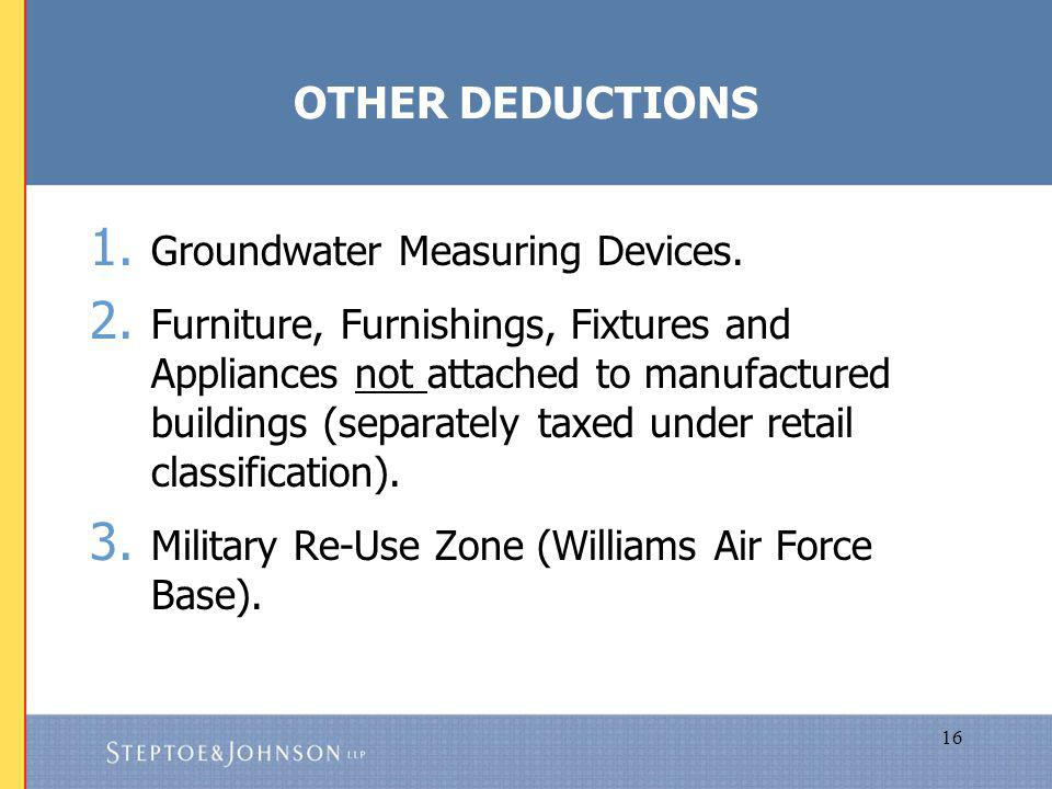 16 OTHER DEDUCTIONS 1. Groundwater Measuring Devices.