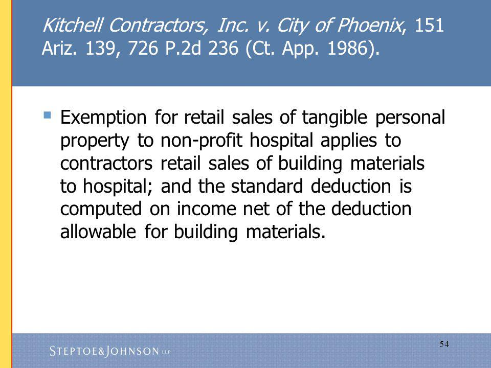 54 Kitchell Contractors, Inc. v. City of Phoenix, 151 Ariz.