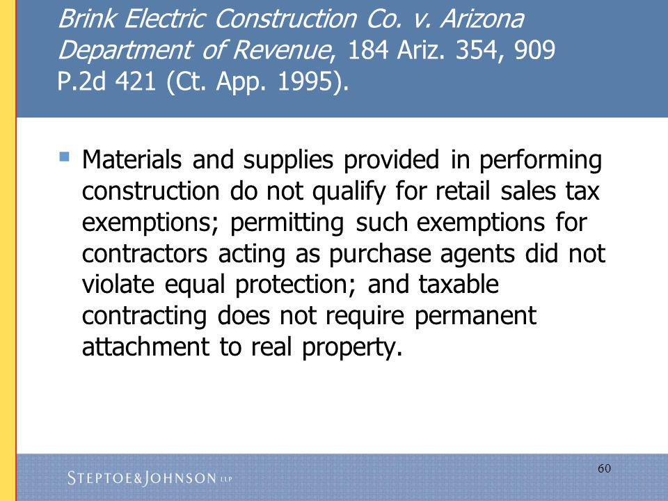 60 Brink Electric Construction Co. v. Arizona Department of Revenue, 184 Ariz.