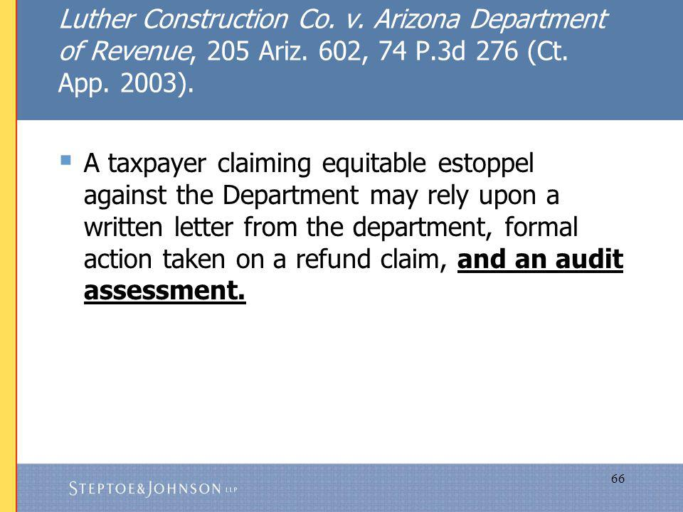66 Luther Construction Co. v. Arizona Department of Revenue, 205 Ariz.