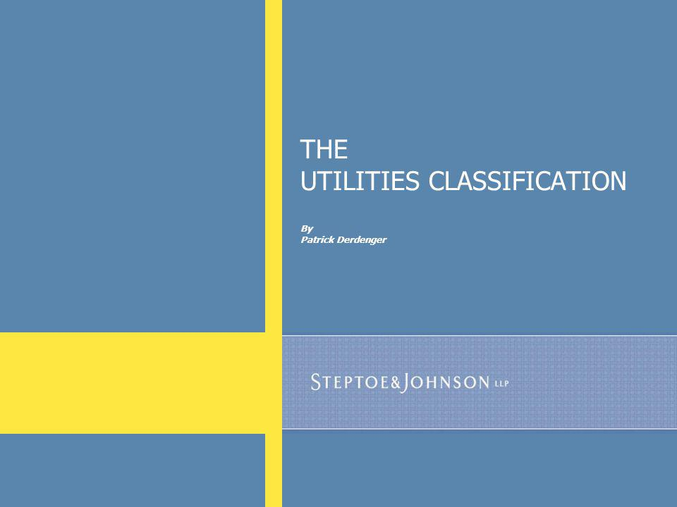 68 THE UTILITIES CLASSIFICATION By Patrick Derdenger