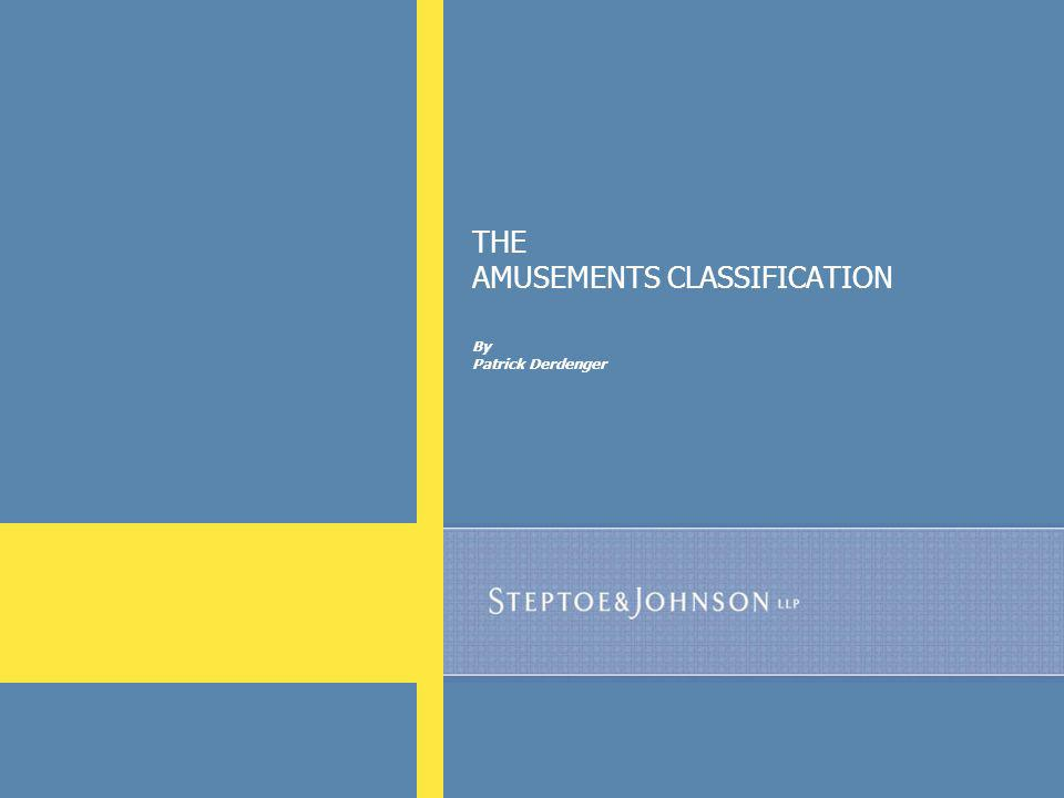 83 THE AMUSEMENTS CLASSIFICATION By Patrick Derdenger