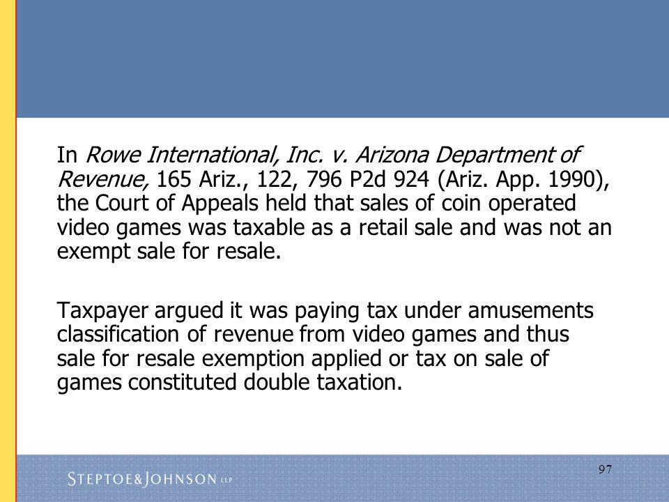 97 In Rowe International, Inc. v.