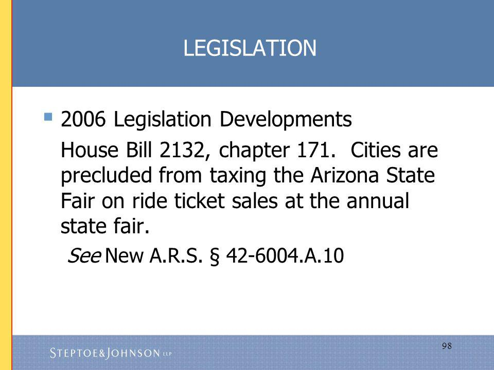 98 LEGISLATION 2006 Legislation Developments House Bill 2132, chapter 171.