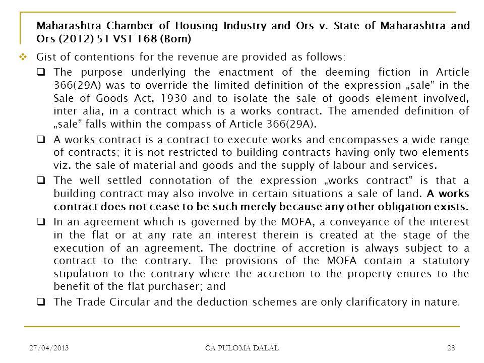 27/04/2013 CA PULOMA DALAL 28 Maharashtra Chamber of Housing Industry and Ors v. State of Maharashtra and Ors (2012) 51 VST 168 (Bom) Gist of contenti