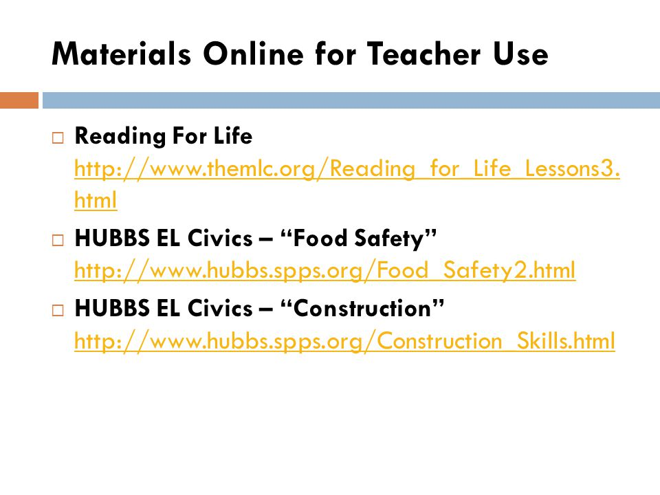 Materials Online for Teacher Use Reading For Life http://www.themlc.org/Reading_for_Life_Lessons3. html http://www.themlc.org/Reading_for_Life_Lessons