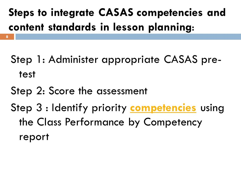 Life and Work Reading Form 83 Class Profile by Competency (Manual Report) Step 3 – Identify priority competencies