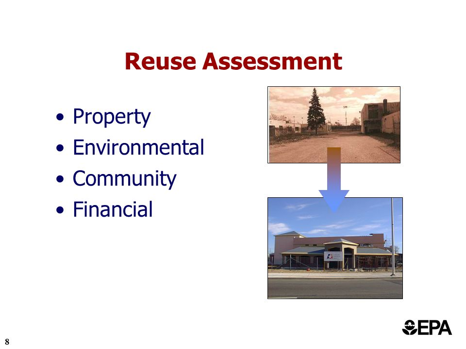 8 Reuse Assessment Property Environmental Community Financial