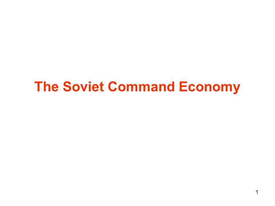 1 The Soviet Command Economy