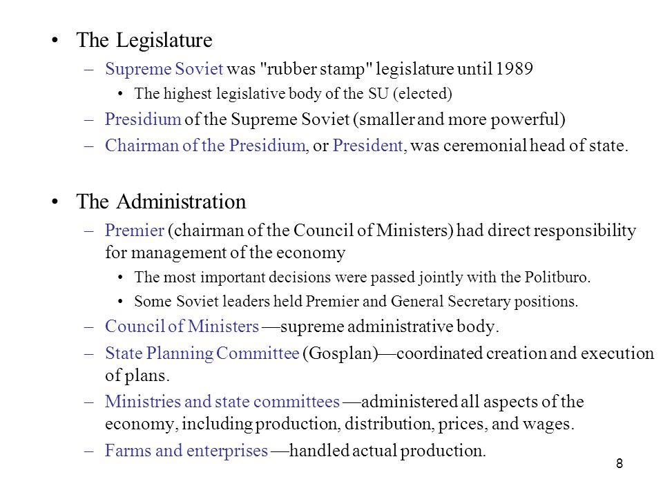 8 The Legislature –Supreme Soviet was