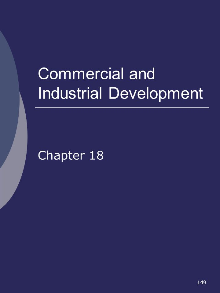 149 Commercial and Industrial Development Chapter 18
