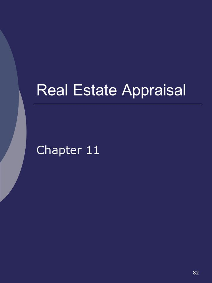 82 Real Estate Appraisal Chapter 11