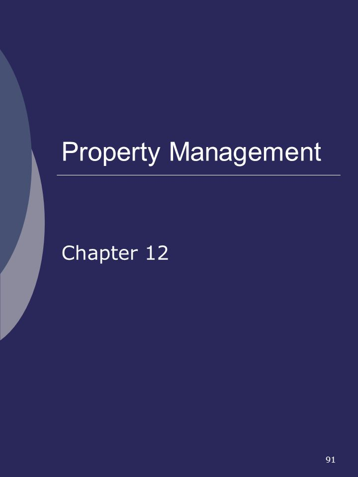 91 Property Management Chapter 12