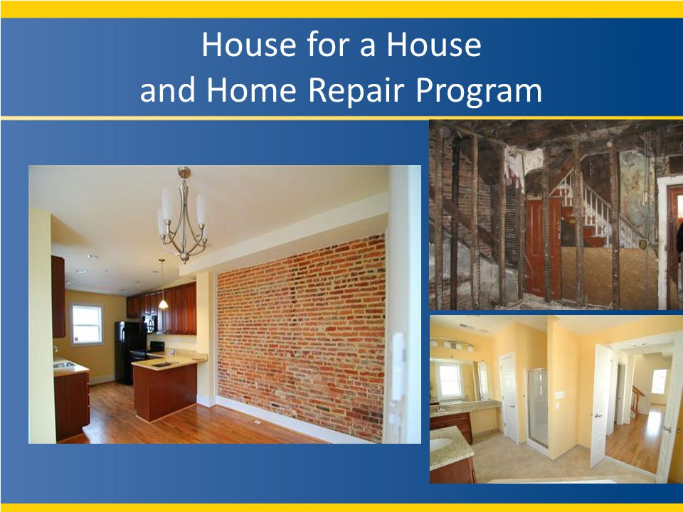 House for a House and Home Repair Program
