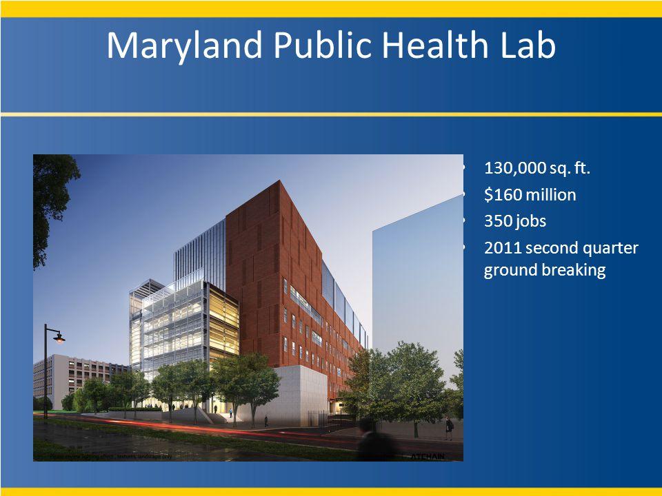 Maryland Public Health Lab 130,000 sq. ft.
