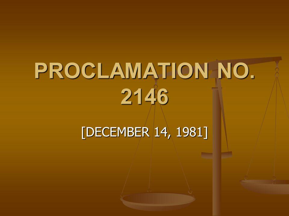 PROCLAMATION NO. 2146 [DECEMBER 14, 1981]
