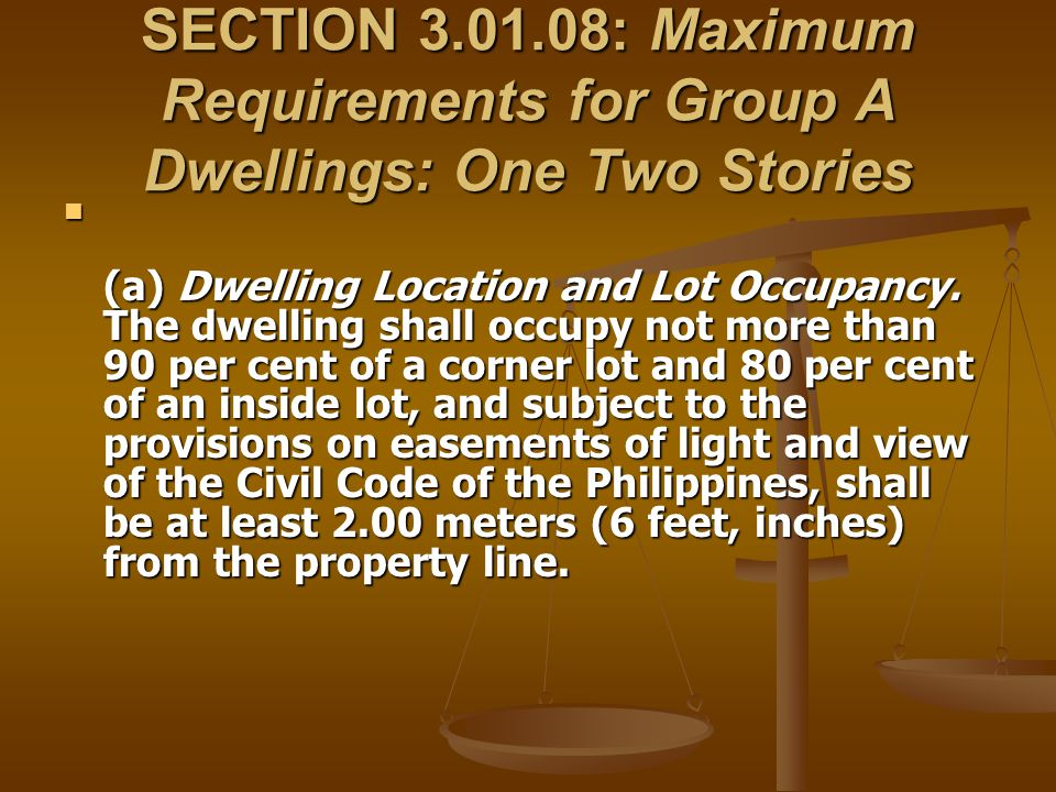 SECTION 3.01.08: Maximum Requirements for Group A Dwellings: One Two Stories (a) Dwelling Location and Lot Occupancy. The dwelling shall occupy not mo