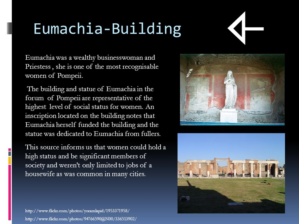 Eumachia-Building Eumachia was a wealthy businesswoman and Priestess, she is one of the most recognisable women of Pompeii.