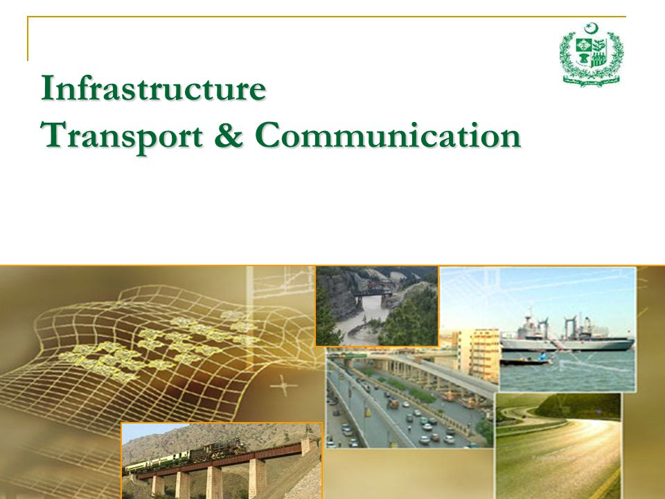 Infrastructure Transport & Communication