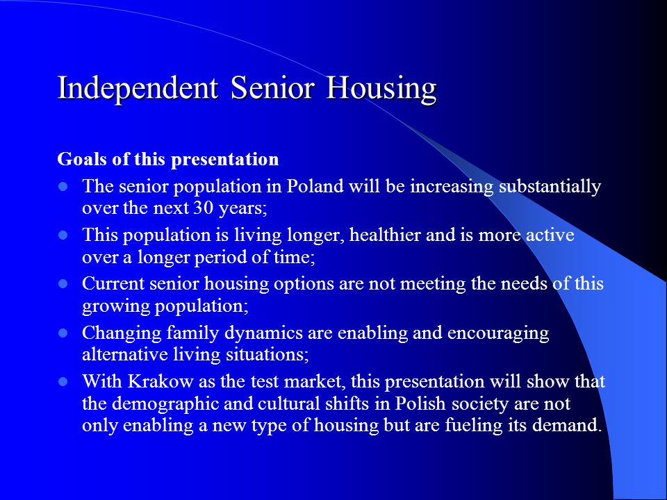 Independent Senior Housing Source: http://web.archive.org/web/20050309092014/http://www.unhabitat.org/habrdd/conditions/easteurope/poland.htm