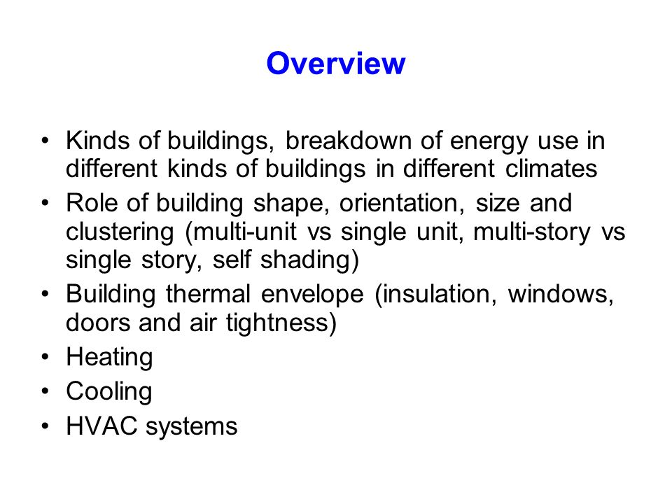 Reducing DHW Energy Use More efficient production and supply Reduced demand Heat recovery after use