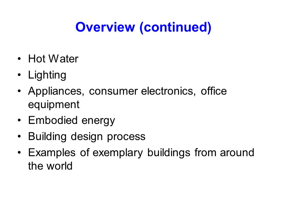 Wagner Passive Office with hot water storage of summer solar heat for use in the winter, 23.1 kWh/m 2 /yr measured heating+DHW energy use and 66 kWh/m 2 /yr primary energy use Hot water tank Clerestory windows for daylighting Solar thermal collectors