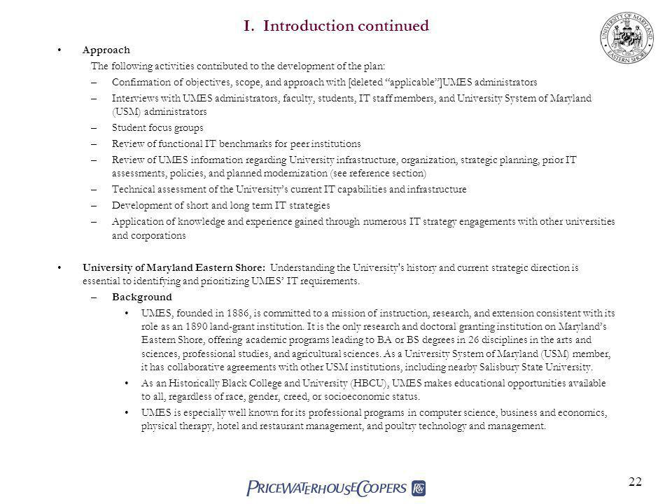 22 I. Introduction continued Approach The following activities contributed to the development of the plan: –Confirmation of objectives, scope, and app