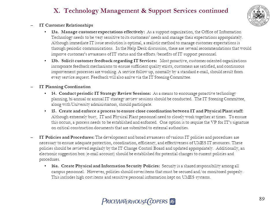 89 X.Technology Management & Support Services continued –IT Customer Relationships 13a.