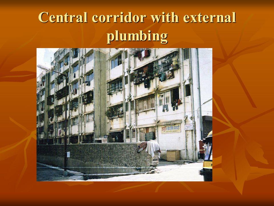Central corridor with external plumbing