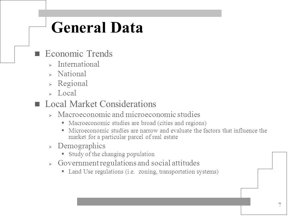 8 General Data, cont...Local Market Considerations, cont..