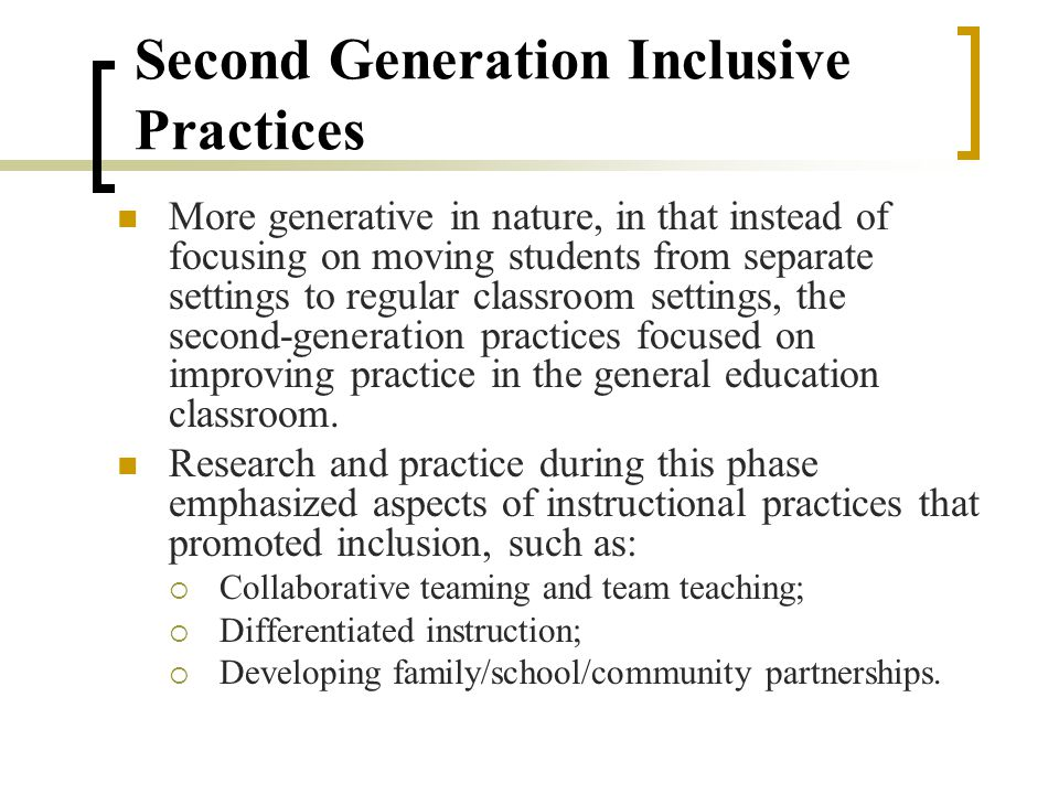 First Generation Inclusive Practices Focused on basics of inclusive practices.