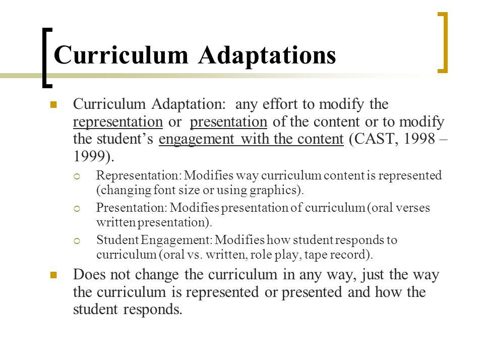 UDL via Curriculum Modifications Curriculum Adaptations Curriculum Augmentations