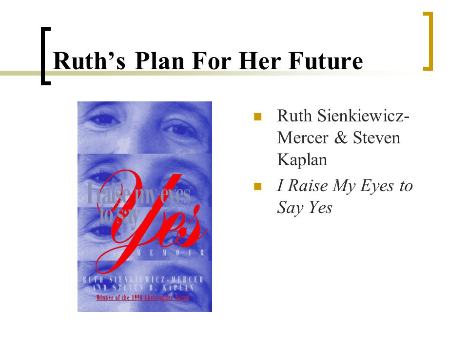 Planning for Ruths Future Where will Ruth live when she leaves school.