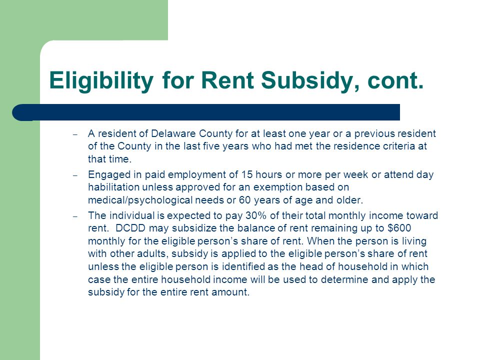 Eligibility for Rent Subsidy, cont.