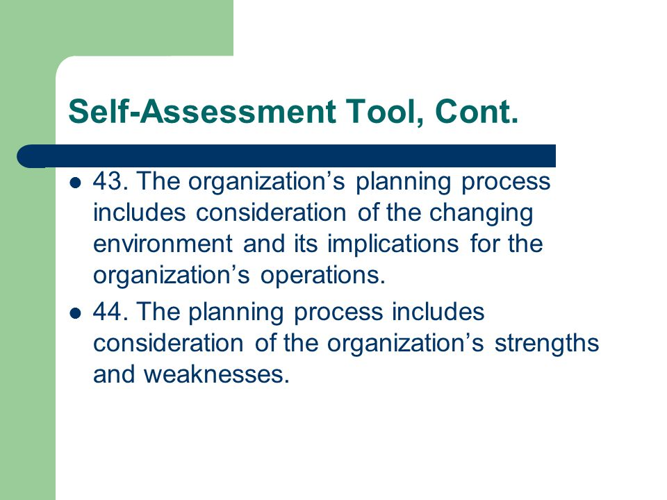 Self-Assessment Tool, Cont. 43.