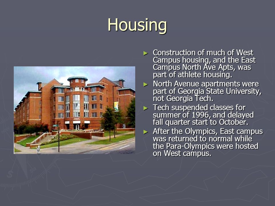 Housing Construction of much of West Campus housing, and the East Campus North Ave Apts, was part of athlete housing.