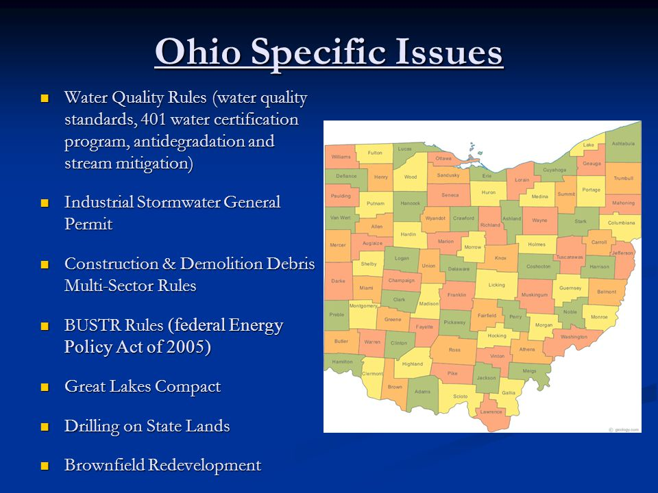 Ohio Specific Issues Water Quality Rules (water quality standards, 401 water certification program, antidegradation and stream mitigation) Water Quali