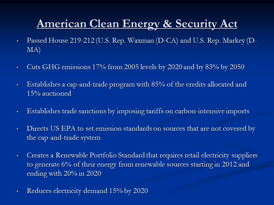 American Power Act Introduced by U.S.Sen. Kerry (D-MA) and U.S.